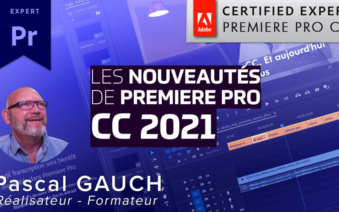 Nouveautés avec Premiere Pro CC 2021