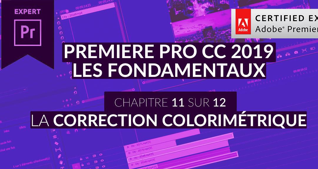 Formation Adobe Premiere Pro CC 2019 : Les Fondamentaux (11/12) – Correction colorimétriques, les bases