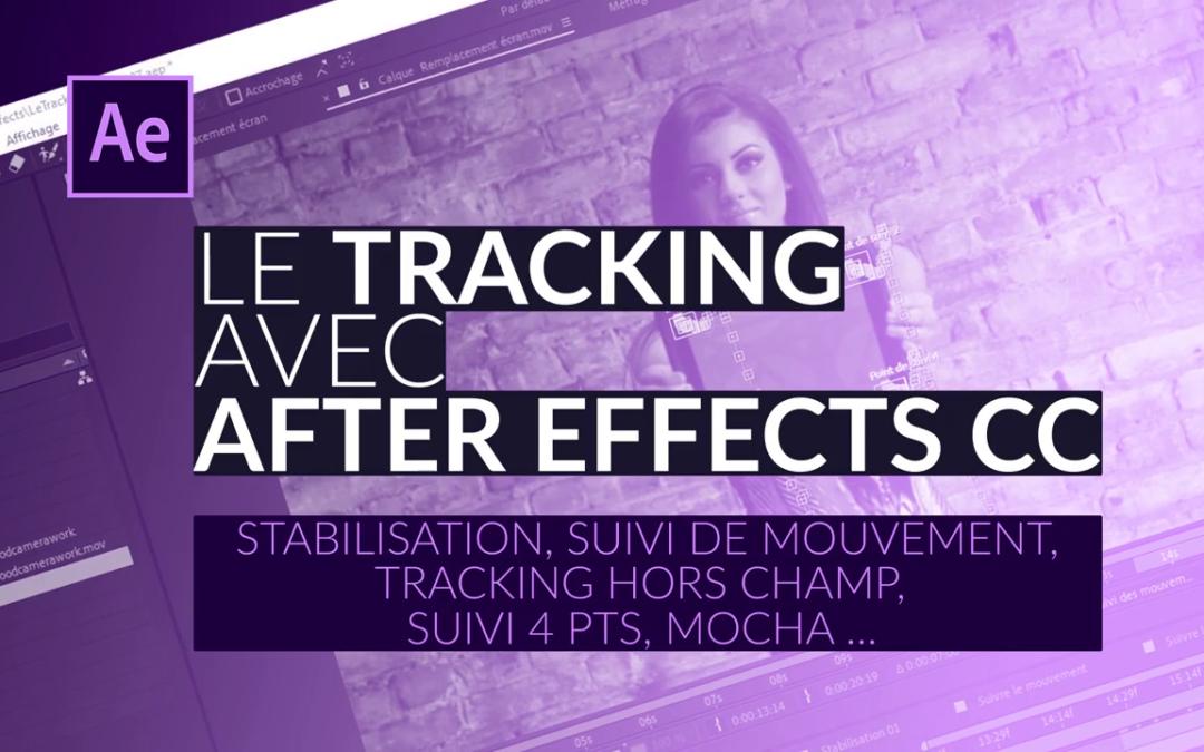 Formation Tout sur le Tracking avec After Effects CC !