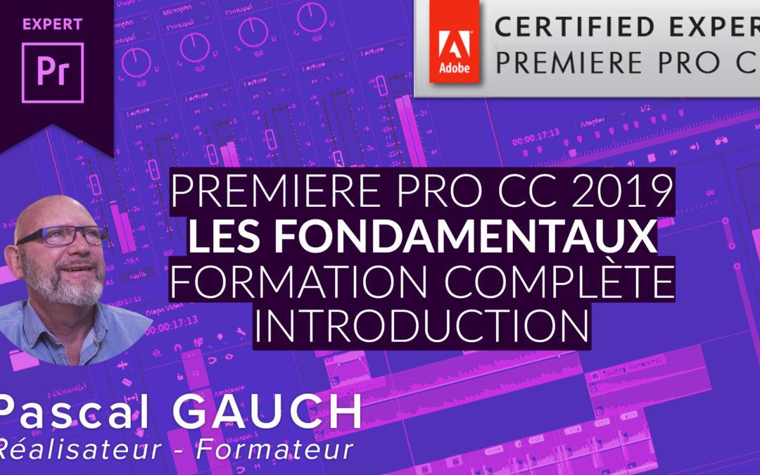 Formation Complète Adobe Premiere Pro CC 2019 – Les fondamentaux