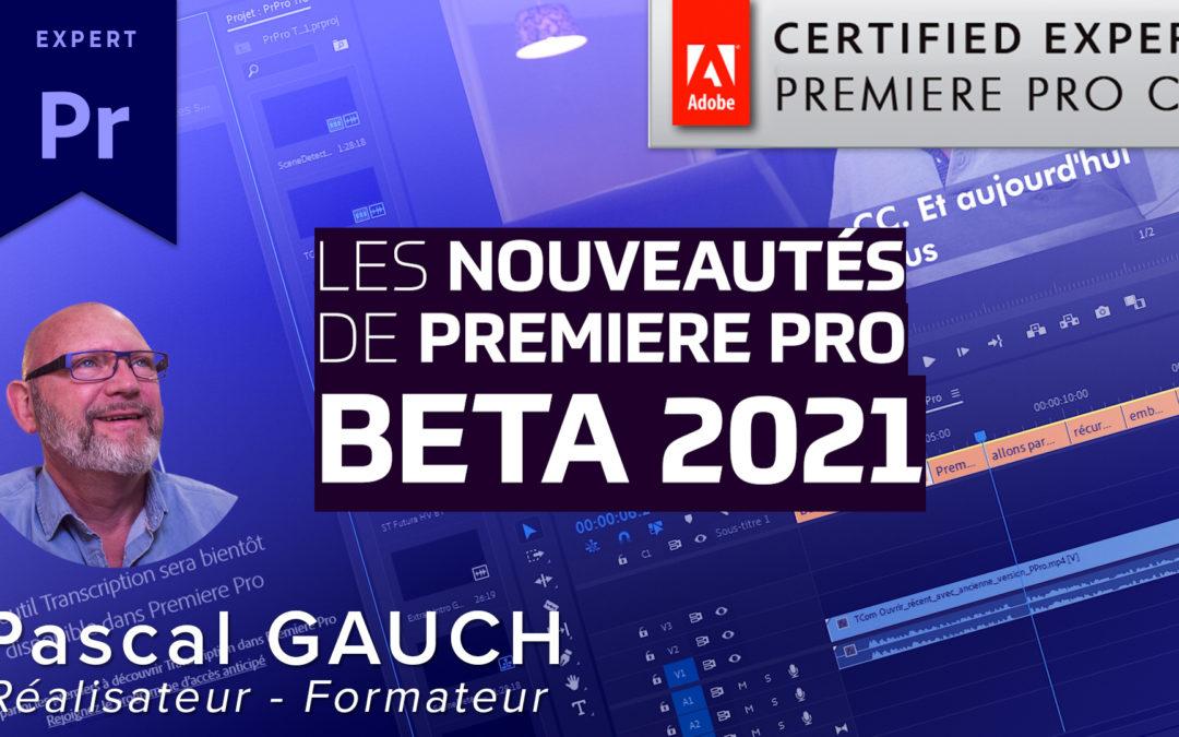 Nouveautés avec Premiere Pro Beta 2021