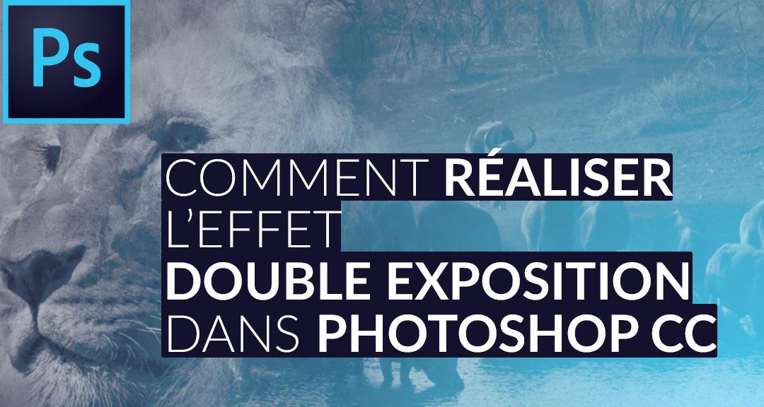 Formation La Double Exposition avec Photoshop CC