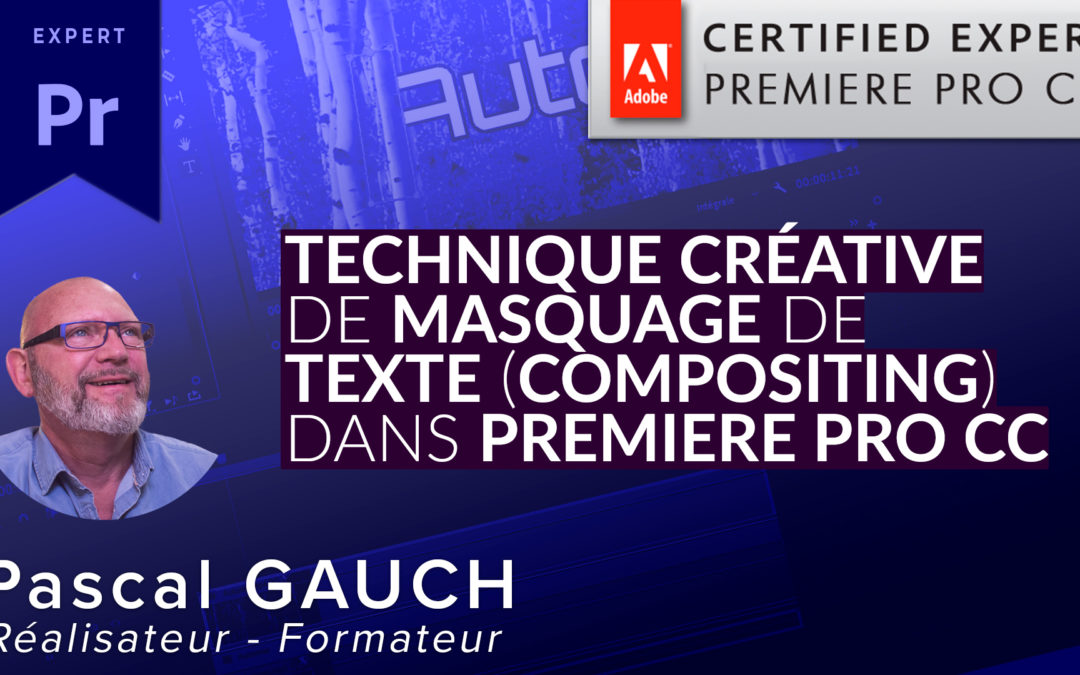 Technique créative de masquage de texte dans Premiere Pro CC